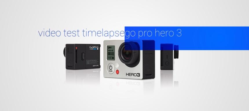 Time Lapse Go Pro Hero 3